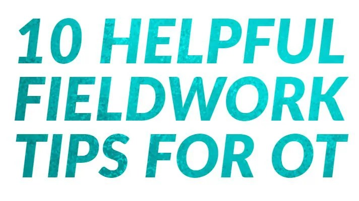 ot-fieldwork-tips-main2