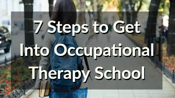 7-steps-get-into-ot-school