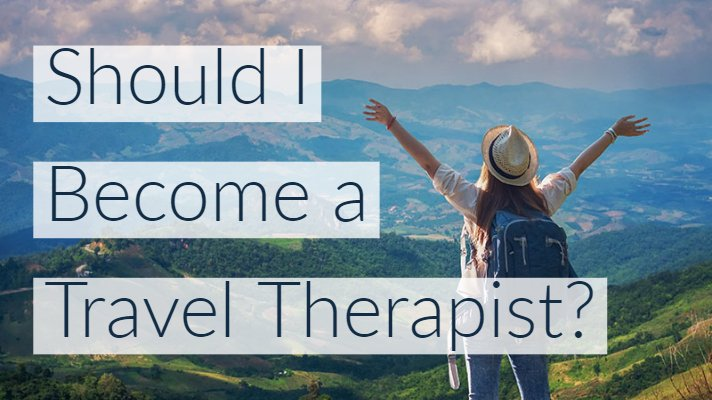 should-become-travel-therapist-main