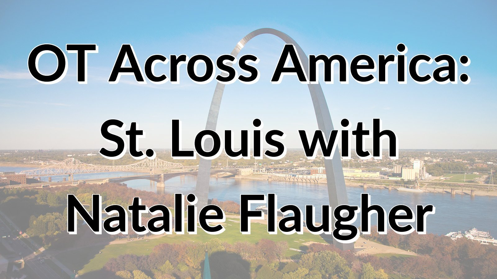 ot-across-america-st-louis-main