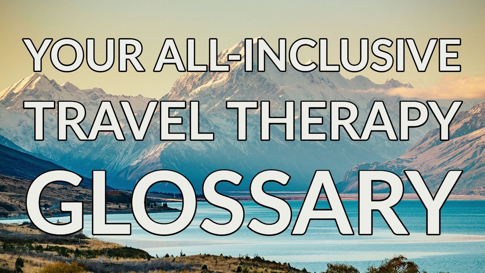 travel-therapy-glossary