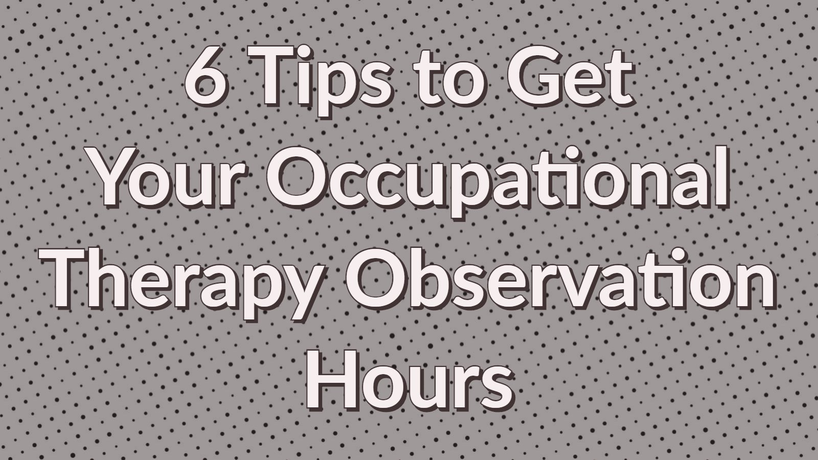 occupational-therapy-observation-hours-main