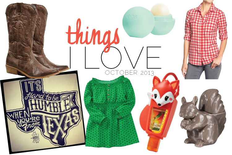 things-i-love-oct-2013