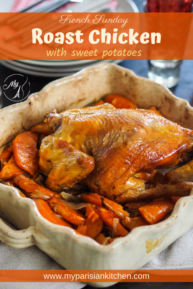French Sunday Roast Chicken with sweet potatoes