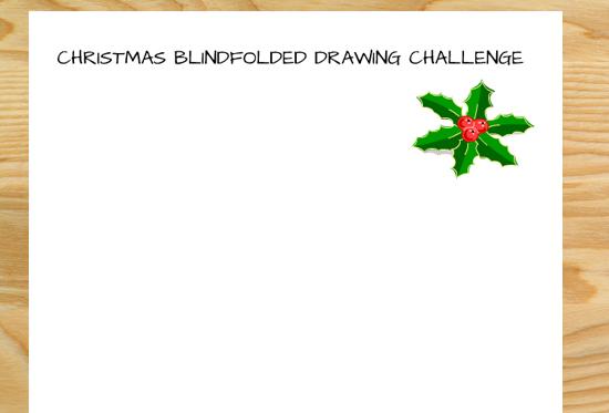 Christmas Blindfolded Drawing Challenge- Free Printable Worksheets