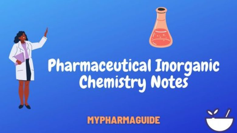 Pharmaceutical Inorganic Chemistry Notes Download-2020