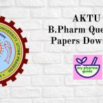 AKTU B Pharm Question Papers Download - 2020