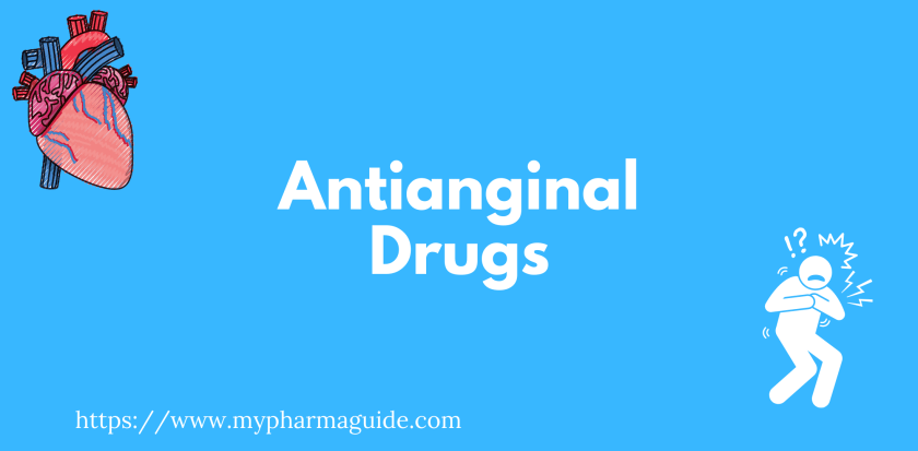 Antianginal Drugs Free Pharmacology Notes - 2021