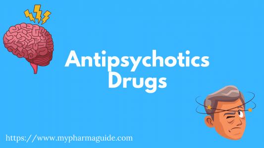 Antipsychotics Free Pharmacology Notes – 2021