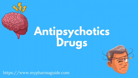 Antipsychotics Drugs