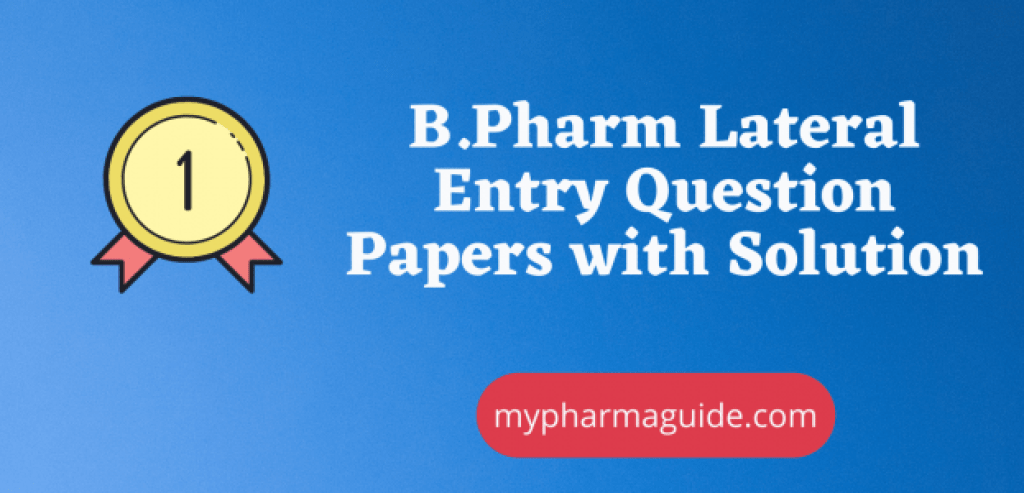B.Pharm Lateral Entry Question Papers PDF Download