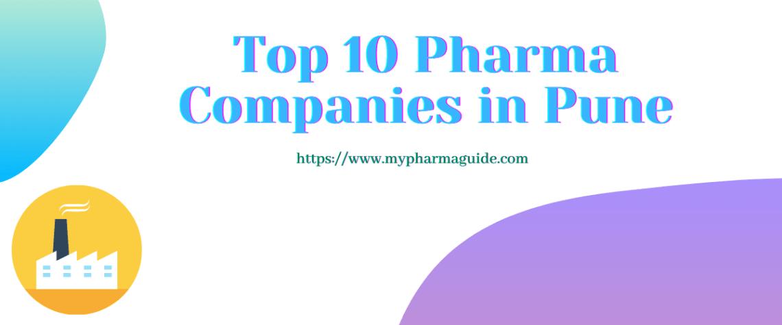 Top 10 Best Pharma Companies in Pune