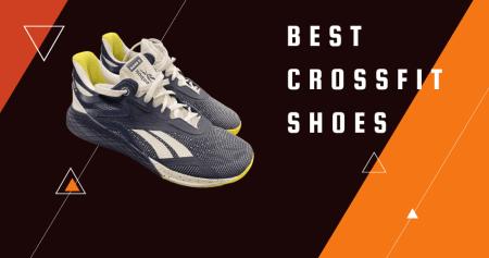 Best Crossfit Shoes