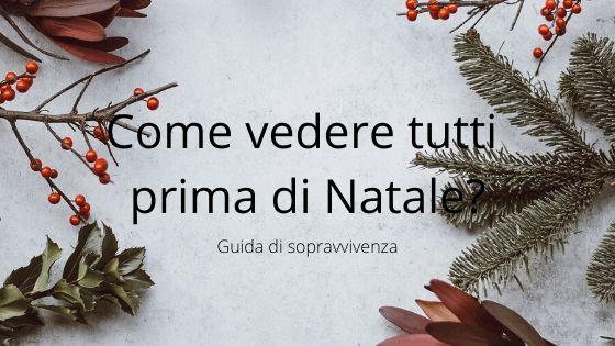#lettura, Christmas, Come vedere tutti prima di natale, guida di sopravvivenza, guida di sopravvivenza al natale, lifestyle, My Po Blog, natale