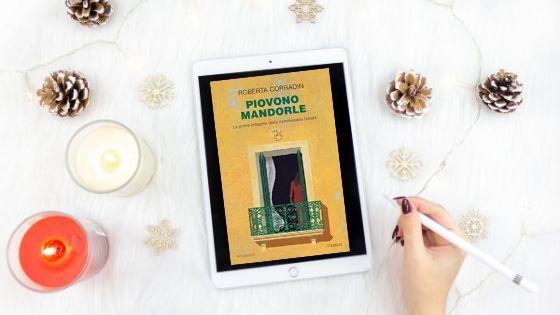 #lettura, giallo, Gruppo Mondadori, mistero, My Po Blog, Piemme, Piovono mandorle di Roberta Corradin, recensione