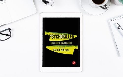 psychokiller, Paolo Roversi, Psychokiller di Paolo Roversi, thriller, Sem, Società editrice milanese, leggere, libri,