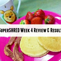 Super Shred Diet Week 4: The Homestretch and Results