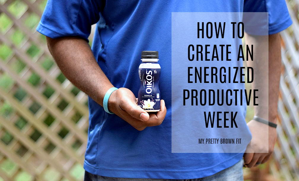 How To Create An Energized Productive Week - My Pretty Brown Fit
