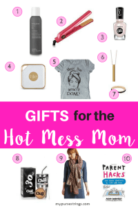 gifts for hot mess mom