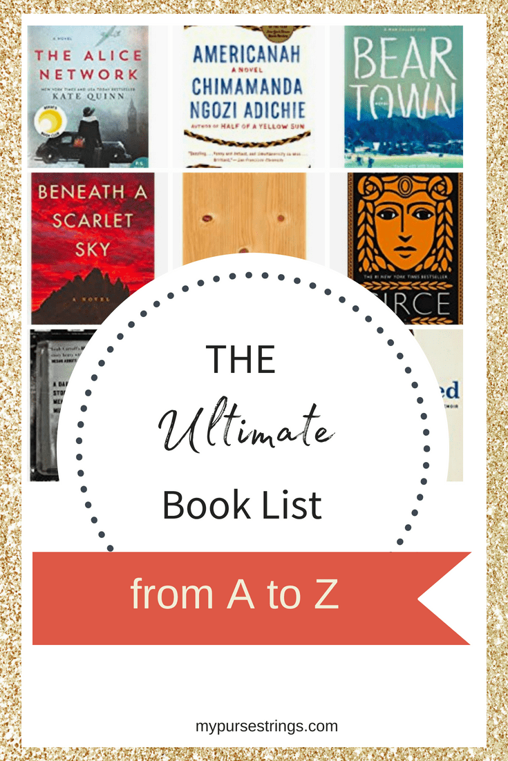 Whether you are looking for a new book, something for your book club, or participating in an A to Z reading challenge, this list of book titles is for you. #bookclub #reading #atoz