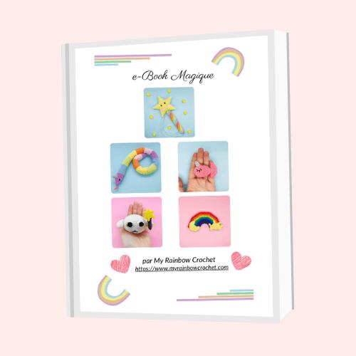 e-book magique gratuit my rainbow crochet