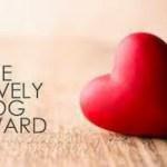 The One Lovely Blog Award Part 2