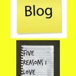 Five Reasons I Love Blogging!
