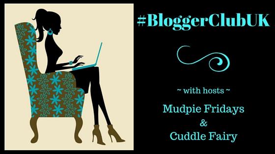 Blogger Club UK Linky #15