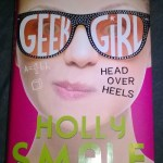 Geek Girl 5: Head Over Heels By Holly Smale – Book Review