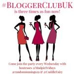 Blogger Club UK #26