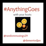 Anything Goes Linky Week 73