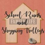 Blogger Spotlight Interview: School Runs and Shopping Trolleys