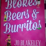 Blokes, Beers and Burritos by Jo Blakeley – Review and #Giveaway