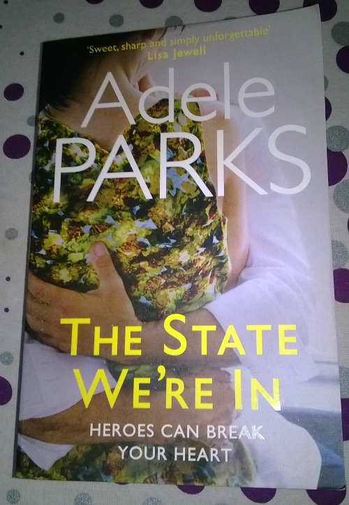 The State We're In by Adele Parks: Book Review