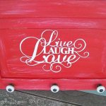 Live Laugh Love Easy Sign