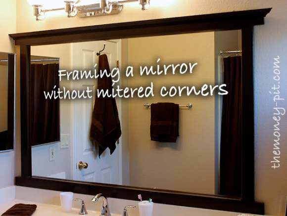 how to frame a builder's mirror