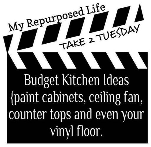 My Repurposed Life- Take 2 Tuesday {budget kitchen ideas}