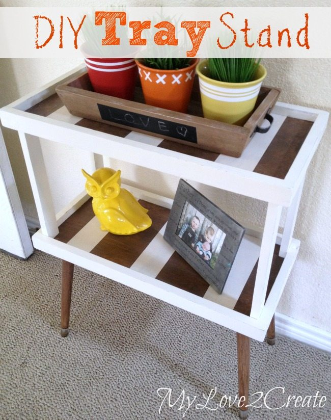 DIY Tray Stand