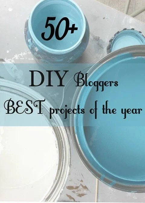 50+ great DIY bloggers best projects of the year