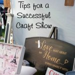 Successful Craft Show Tips
