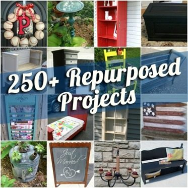 250 plus repurposed project ideas