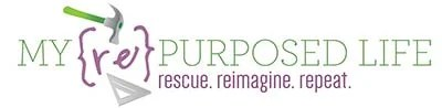 My Repurposed Life® Rescue Re-imagine Repeat