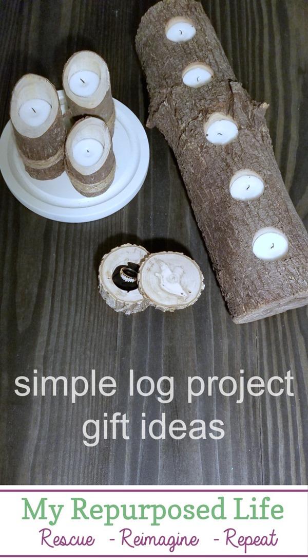 simple log project gift ideas MyRepurposedLife