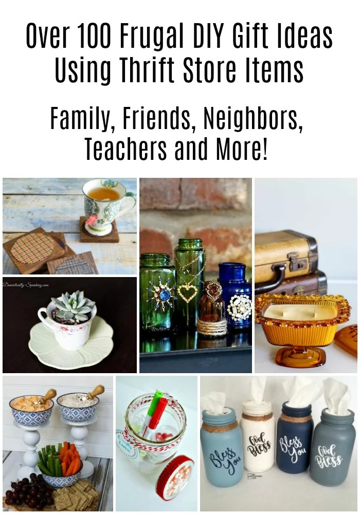 We have a huge collection of over 100 frugal DIY gift ideas for teachers neighbors, friends and more! Make it special by making it homemade! #MyRepurposedLife #repurposed #gifts #giftideas #frugal #handmade via @repurposedlife
