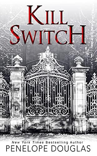 Kill Switch by Penelope Douglas