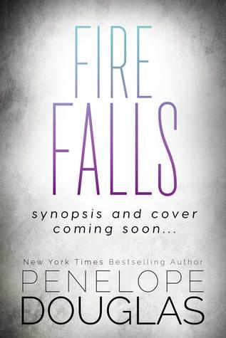 Fire Falls Penelope Douglas