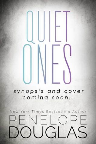 Quiet Ones Penelope Douglas