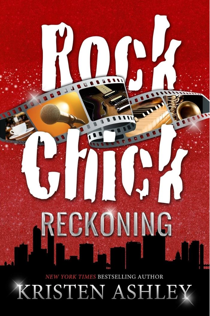 Rock Chick Reckoning (Volume 6) Kristen Ashley