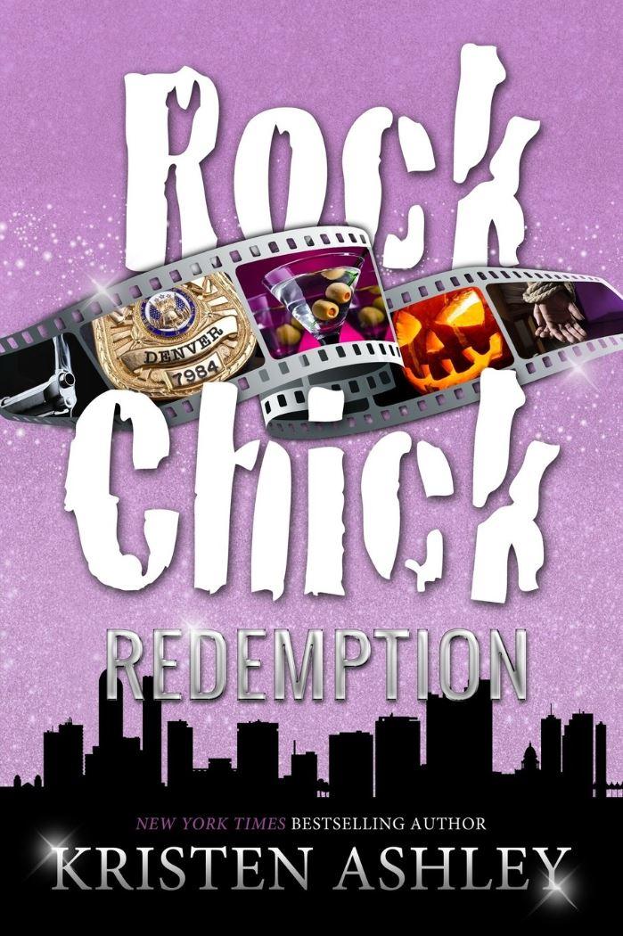 Rock Chick Redemption (Volume 3) Kristen Ashley