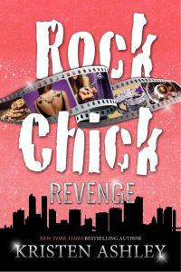 Rock Chick Revenge (Volume 5) Kristen Ashley